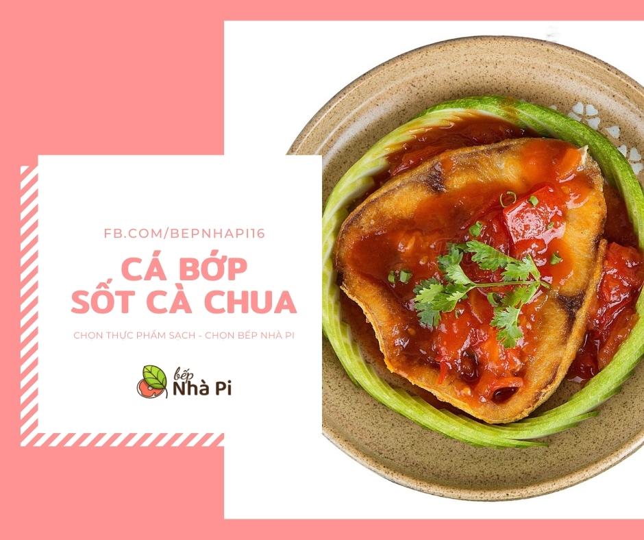 cá bớp sốt cà chua | bếp nhà pi | bepnhapi.com