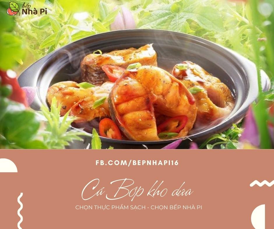 Cá bớp kho dứa | bếp nhà pi | bepnhapi.com