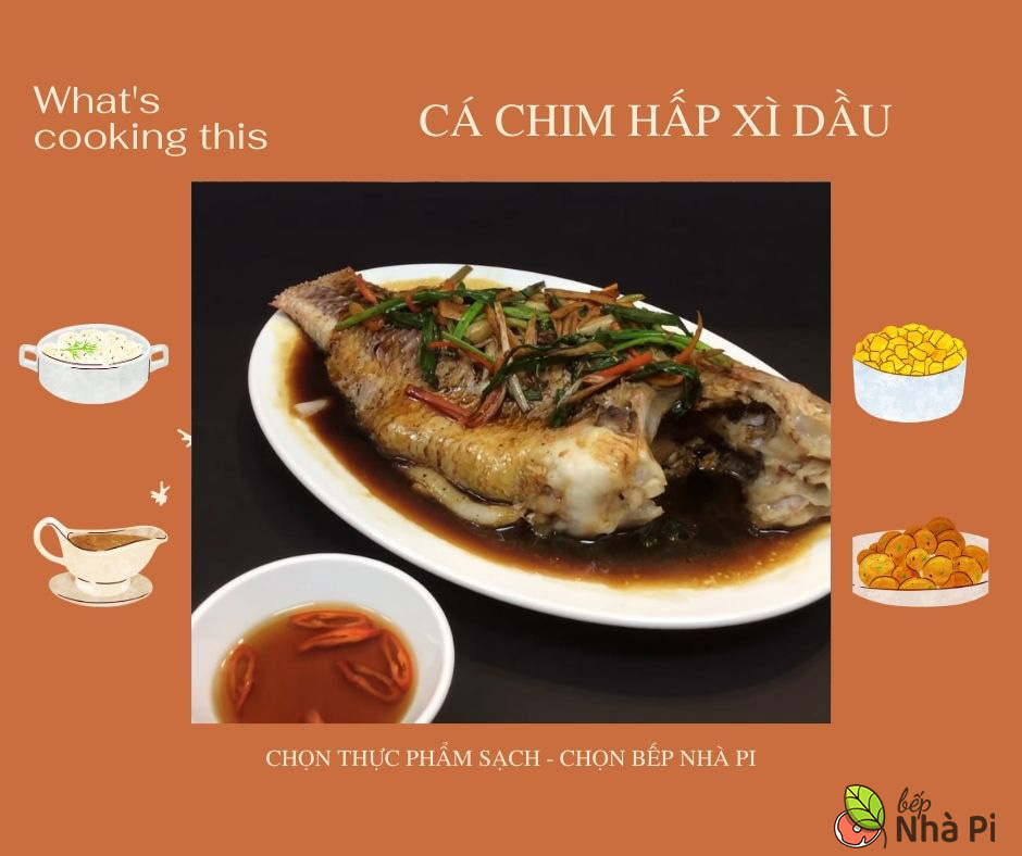 Cá chim hấp xì dầu | bếp nhà pi | bepnhapi.com