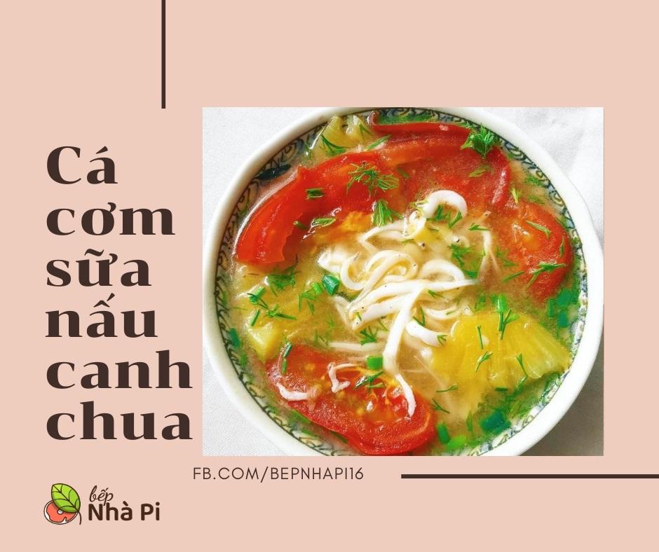 Cá cơm sữa nấu canh chua | bếp nhà pi | bepnhapi.com | cá bờm | cá mờm