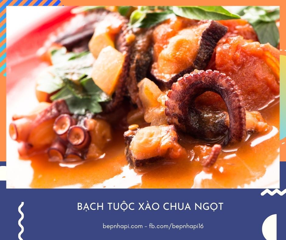 Bạch tuộc xào chua ngọt | bếp nhà pi | bepnhapi.com