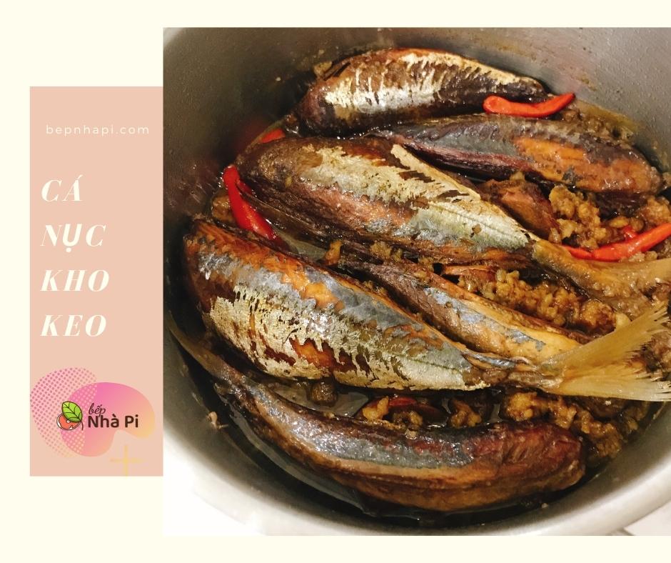 Cá nục kho keo | bếp nhà pi | bepnhapi.com