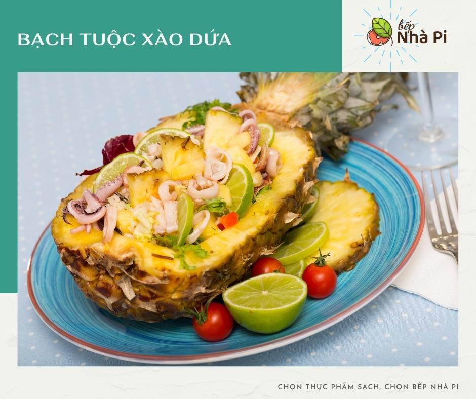 Bạch tuộc xào dứa | bếp nhà pi | bepnhapi.com