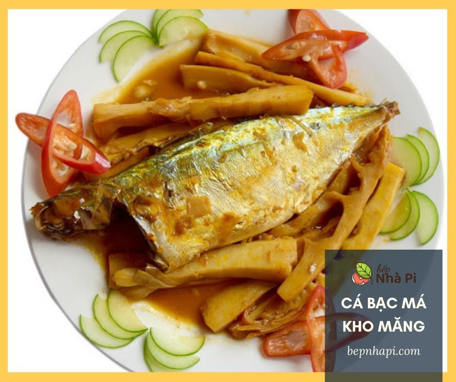 Cá bạc má kho măng   bếp nhà pi   bepnhapi.com