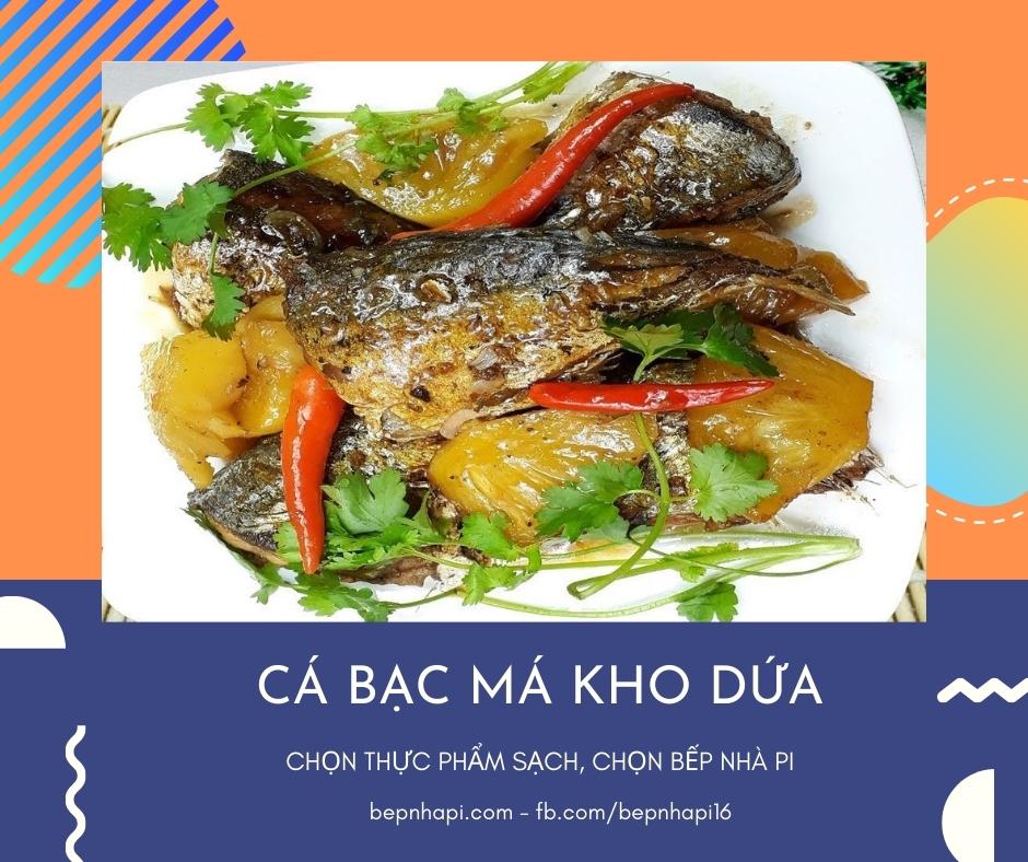 Cá bạc má kho dứa   bếp nhà pi   bepnhapi.com