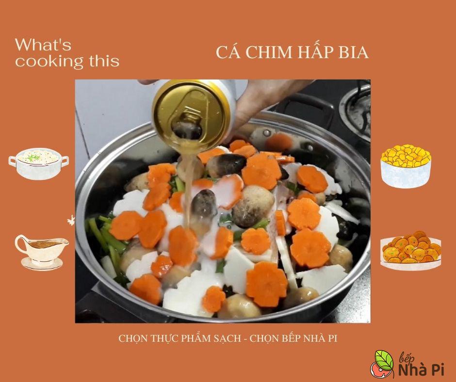 Cá chim hấp bia | bếp nhà pi | bepnhapi.com