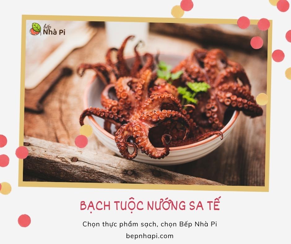 Bạch tuộc nướng sa tế | bếp nhà pi | bepnhapi.com