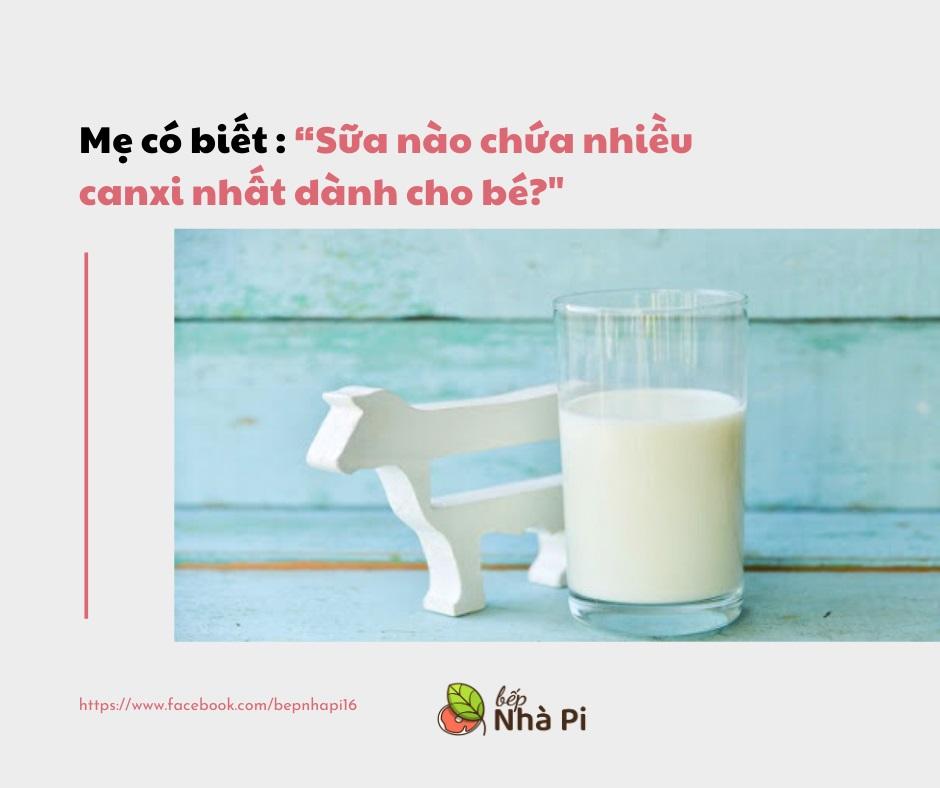 Sữa nào chứa nhiều canxi nhất