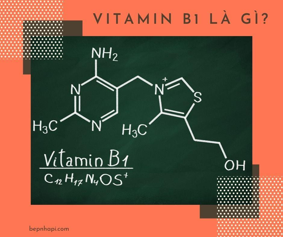 Vitamin B1 là gì?